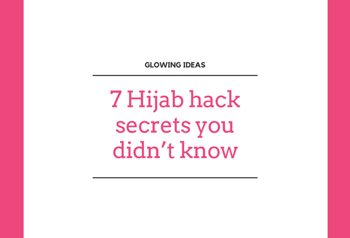 7-Hijab-hack-secrets-you-didn't-know