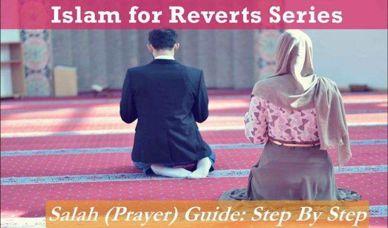 Salah for Revert Muslims
