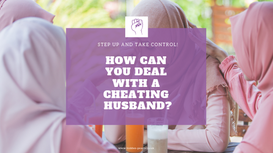 how to deal with a Cheating husband