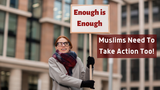 Black Lives Matter Article - Enough Is Enough Muslims Need to Take Action